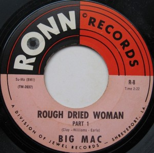 Big Mac - Rough Dried Woman