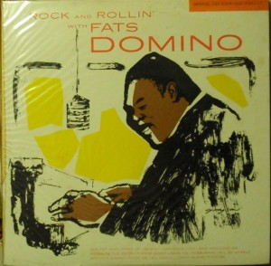 Rock and Rollin' with Fats Domino